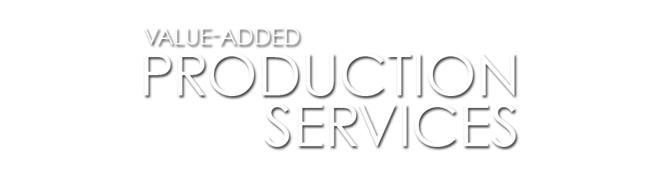 Value-Added Production Services